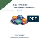 Buku Petunjuk Praktikum Pemrograman Komputer 2016