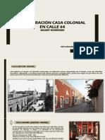 Casa Colonial Calle 64