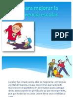 Ley Para Mejorar Laconvivencia Escolar-130325113740-Phpapp02