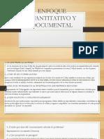 Enfoque Cuantitativo y Documental
