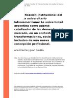 Ana Cravino y Juan Roldan (2013). Diversificacion Institucional Del Sistema Universitario Latinoamericano La Universidad Argentina Como a (..)