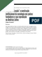 """""""Disciplinarização"""" e Construção Institucional Da Sociologia Nos Países Fundadores e Sua Reprodução Na América Latina"""