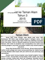 Melawat Ke Taman Alam (Minggu 4) TAHUN 3