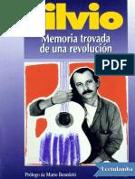 Silvio Memoria Trovada de Una Revolución - Joseba Sanz