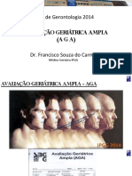 Ipgg Cursobasicodegerontologia2014avaliacaogeriatricaampladr.franciscosouzadocarmo 04-04-2014