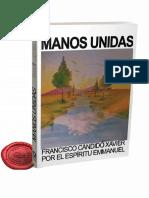 Francisco Cándido Xavier - Manos Unidas
