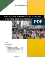 Las Estructuras Economicas Sociales y Politicas Del Perù Inicios Siglo Xxi