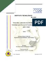 Desarrollo y Aplicación de Un Modelo de Innovación Tecnológica Para Procesos de Transformación, Basado en QFD Y MSR