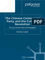The Chinese Communist Party During the Cultural Revolution♦The Case of the Sixty-One Renegades