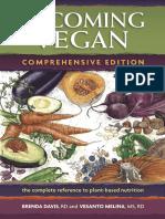 Brenda Davis, Vesanto Melina - Becoming Vegan_ the Complete Reference on Plant-Based Nutrition (2014, Book Publ. Co.)