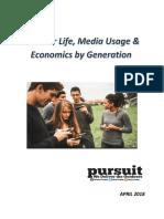 Outdoor Life, Media Usage & Economics by Generation
