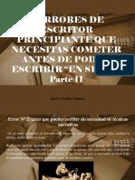 Javier Ceballos Jiménez - 3 Errores de Escritor Principiante Que Necesitas Cometer Antes de Poder Escribir en Serio, Parte II