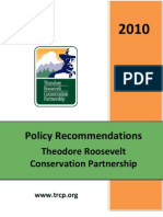 Theodore Roosevelt Conservation Partnership 2010 Conservation Policy Agenda