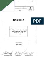 CA-GE-001 CARTILLA PARA EL PUENTE PEATONAL PROTOTIPO PARA BOGOTA 2009.pdf