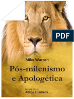 Pós-Milenismo e Apologética - Mike Warren