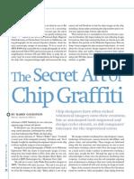 The Secret Art of Chip Graffitti