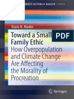 Toward a Small Family Ethic_ How Overpopulation and Climate Change Are Affecting the Morality of Procreation.