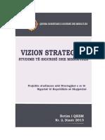 Vizion Strategjik - Per Nje Bashkepunim Me Kosoven Per Mbrojtjen
