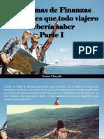 Nestor Chayelle - Dos temas de Finanzas Personales que todo viajero debería saber, Parte I
