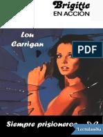 Siempre prisioneros - Lou Carrigan.epub