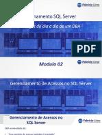 Modulo 02 Gerenciamento de Acessos No SQL Server