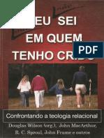 John MacArthur, R C Sproul, John Frame - EU NÃO SEI MAIS EM QUEM TENHO CRIDO.pdf