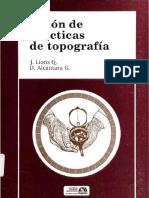J. Lions Q. y D. Alcántara G. - Guión de Prácticas de Topografía (2005, Universidad Autónoma Metropolitana Unidad Azcapotzalco)