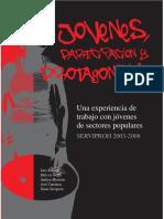 SERVIPROH 2003-2008. Jóvenes, Participación y Protagonismo. Una Experiencia de Trabajo Con Jóvenes de Sectores Populares.