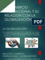 El Comercio Internacional y Su Relacion Con La Globalizacion