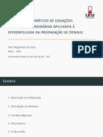 Modelos Matemáticos para representação epidemiologia de Dengue