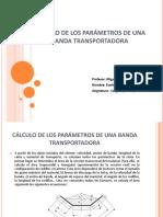 CÁLCULO DE LOS PARÁMETROS DE UNA BANDA TRANSPORTADORA.pptx