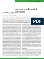 Nuclear reprogramming to a pluripotent state by three approaches