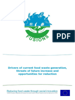 Drivers of Current Food Waste Generation Threats of Future Increase and Opportunities for Reduction