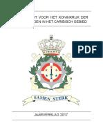 Jaarverslag 2017 Van de Kustwacht Voor Het Koninkrijk Der Nederlanden in Het Caribisch Gebied