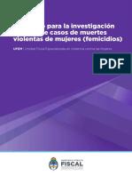 Protocolo Para La Investigación y Litigio de Casos de Muertes Violentas de Mujeres (Femicidios) - 2018 - UFEM - Unidad Fiscal Especializada en Violencia Contra Las Mujeres