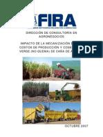 Impacto de La Mecanizacion en Los Costos de Produccion y Cosecha en Verde (No Quema) de Cana de Azucar