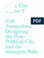 SWYNGEDOUW_Erik_and_FEZER_Jesko_Designing_the_Post_Political_City_and_the_Insurgent_Polisb.pdf