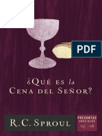 _Que Es La Cena Del Senor_ (Spa - R.C. Sproul