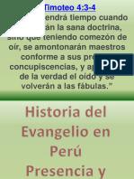 Historia Del Evangelio en Perú
