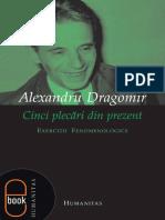 Cinci plecari din prezent- Alexandru Dragomir