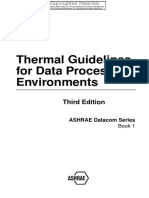 American Society of Heating, Refrigerating and Air-Conditioning Engineers Thermal Guidelines for Data Processing Environments