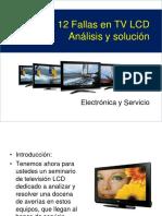 12 Fallas en TV LCD Análisis y Solución. Electrónica y Servicio