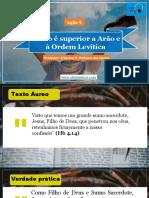 Lição 5 - Cristo é Superior a Arão e à Ordem Levítica