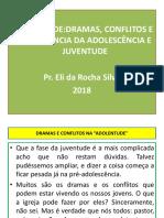 ADOLENTUDE_DRAMAS, CONFLITOS E CONVIVÊNCIA DA ADOLESCÊNCIA E JUVENTUDE.pptx