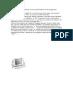 Un ordinateur est une machine électronique commandée par des programmes enregistrés