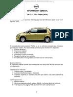 para el grupo de asesoría para mecanica automotriz -Manual-Informacion-General-Sistemas-Partes-Auto-c11-Tiida-2007-Sedan-Hatchback.pdf