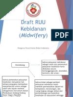 Draft-RUU-Kebidanan-Midwifery11.ppt