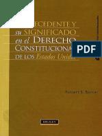 El Precedente y su significado en el derecho constitucional de los Estados Unidos.pdf