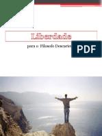 Liberdade para o Filosofo Descartes.pptx