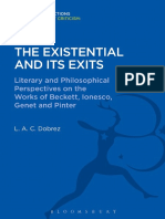 (Bloomsbury Academic Collections. English Literary Criticism) L. a. C. Dobrez-The Existential and Its Exits_ Literary and Philosophical Perspectives on the Works of Beckett, Ionesco, Genet and Pinter